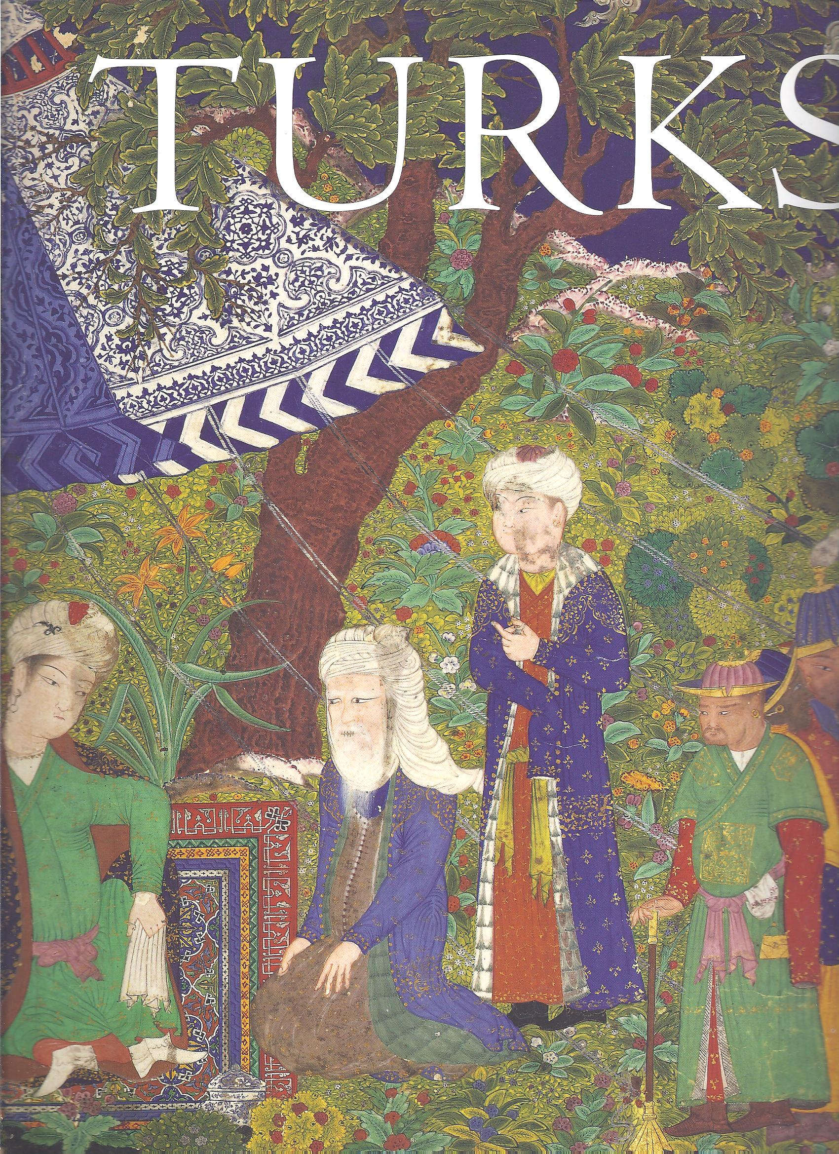 Image for Turks, a Journey of a Thousand Years, 600-1600