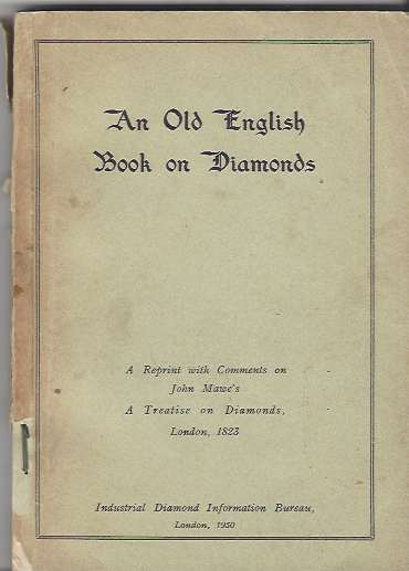 Image for An Old English Book on Diamonds - a reprint with comments on John Mawe's A Treatise on Diamonds, London 1823