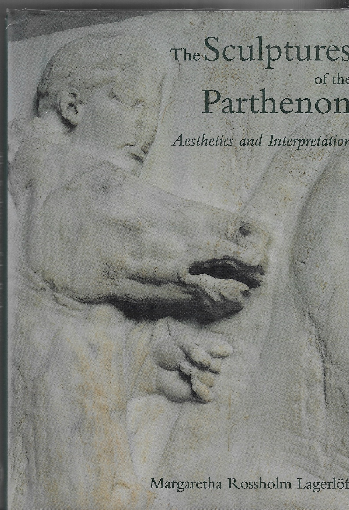 Image for The Sculptures of the Parthenon - aesthetics and interpretation