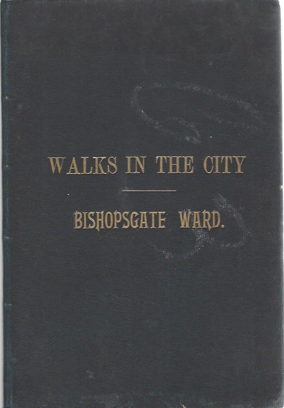 Image for Walks in the City - No 1, Bishopsgate Ward [inscribed copy] from The Transactions of the London and Middlesex Archaeological Society, Vol I, pt ii