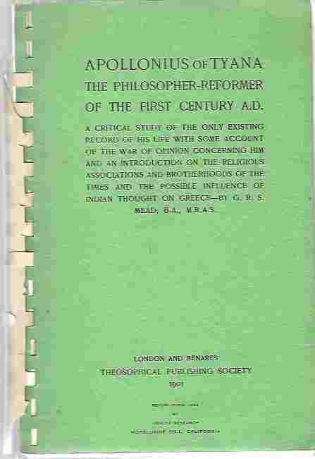 Image for Apollonius Of Tyana - The Philosopher - Reformer Of The First Century A.D.