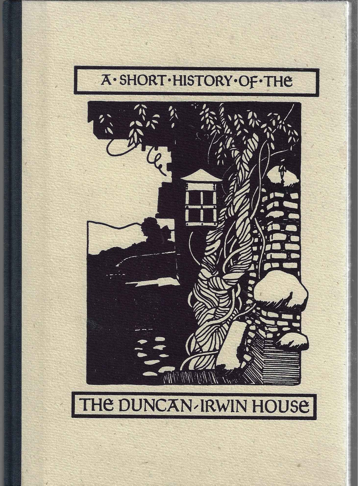 Image for A Short History of the Duncan-Irwin House
