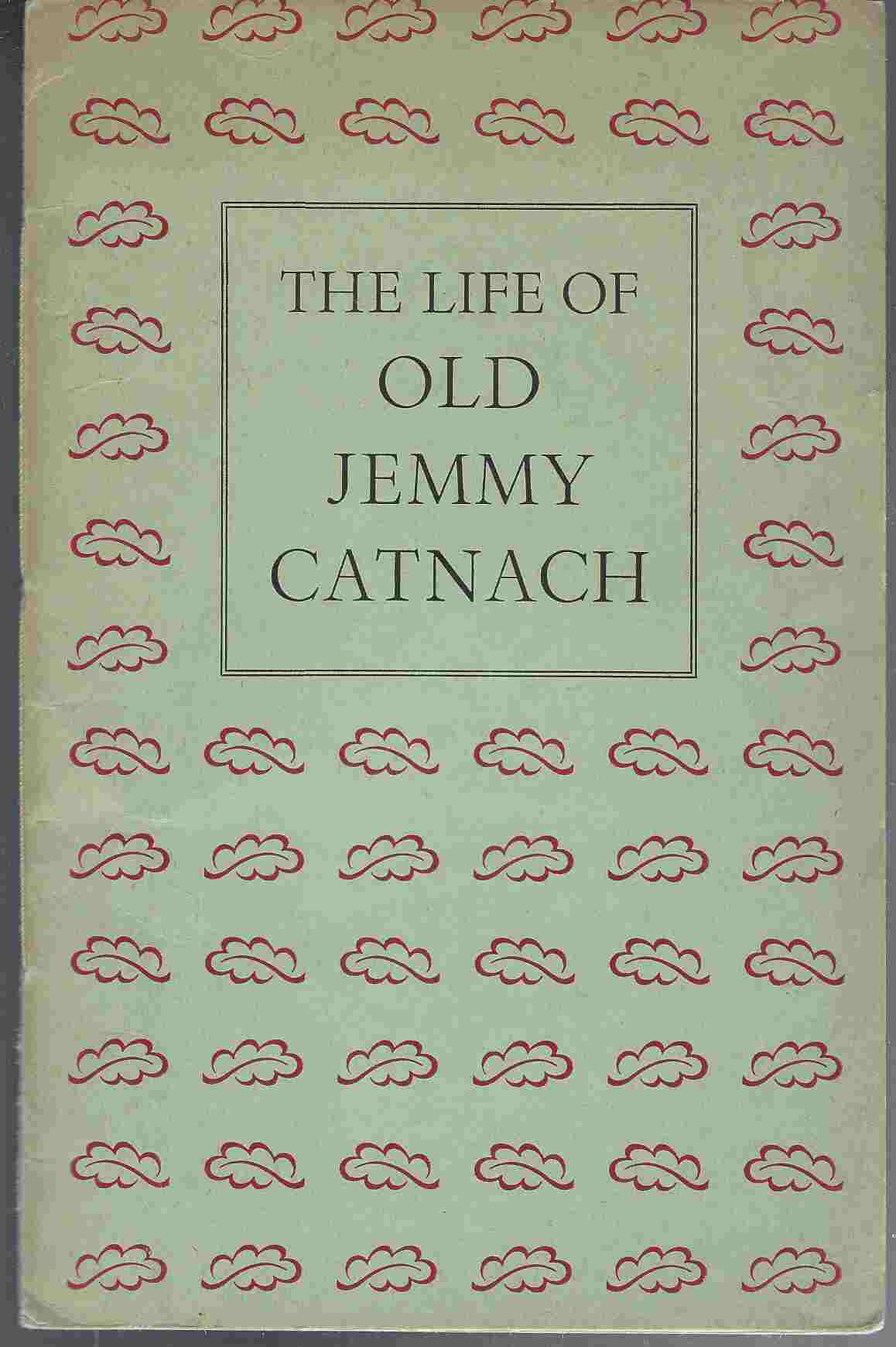 Image for The Life of Old Jemmy Catnach, Printer