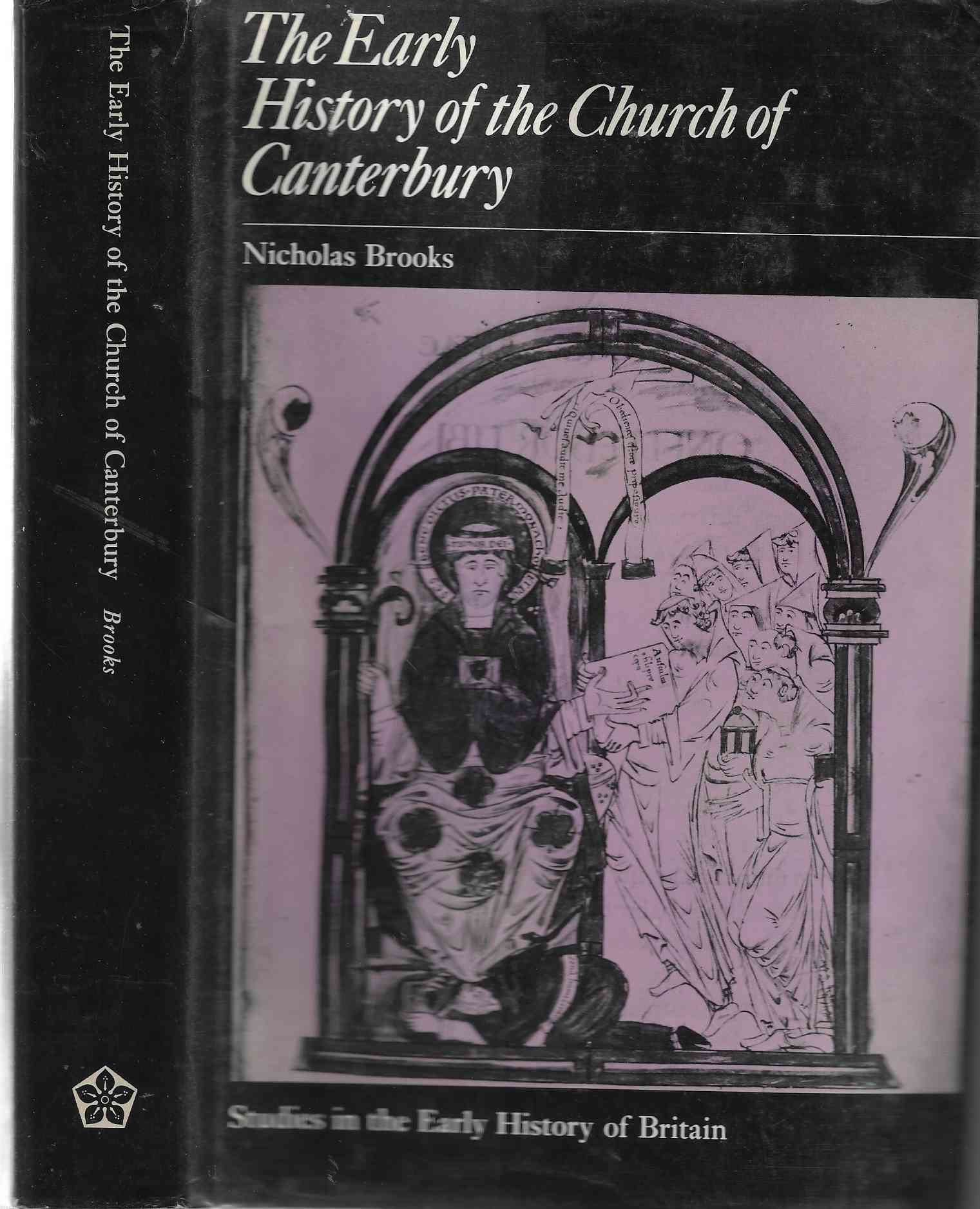 Image for The Early History of the Church of Canterbury - Christ Church from 597 to 1066