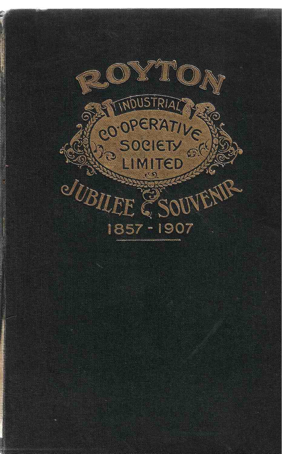 Image for History of the Society's Formation and Progress, 1857-1907. An illustrated Souvenir for Members