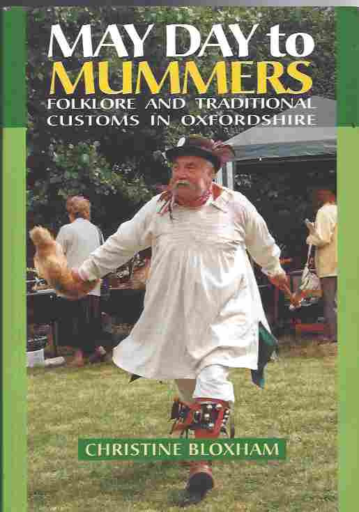 Image for May Day to Mummers  Folklore and Traditional Customs of Oxfordshire