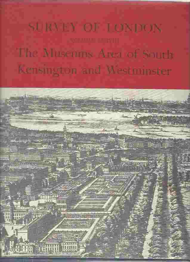 Image for Survey of London - The Museums Area of South Kensington and Westminster. Vol. XXXVIII