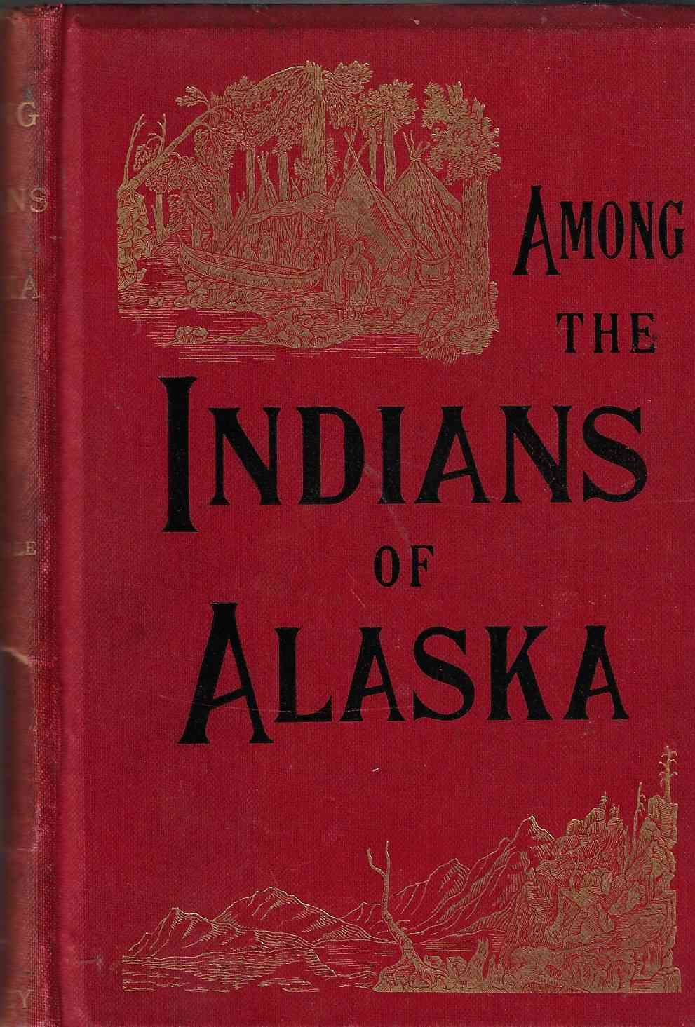 Image for Among the Indians of Alaska