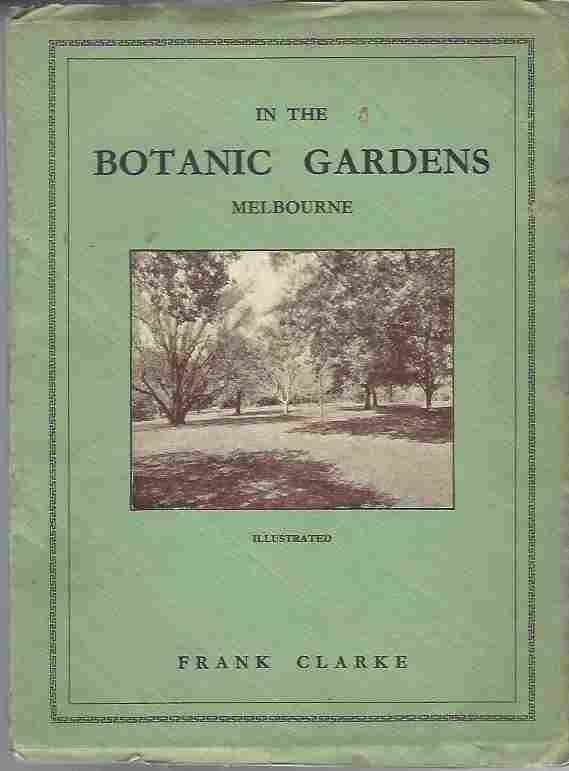 Image for In the Botanic Gardens -Their History, Art and Design, with Stories of the Trees