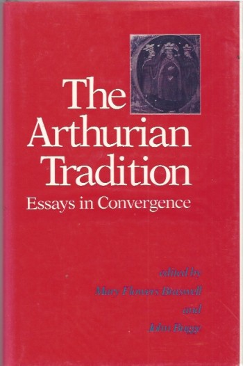 Image for Arthurian Tradition  Essays in Convergence