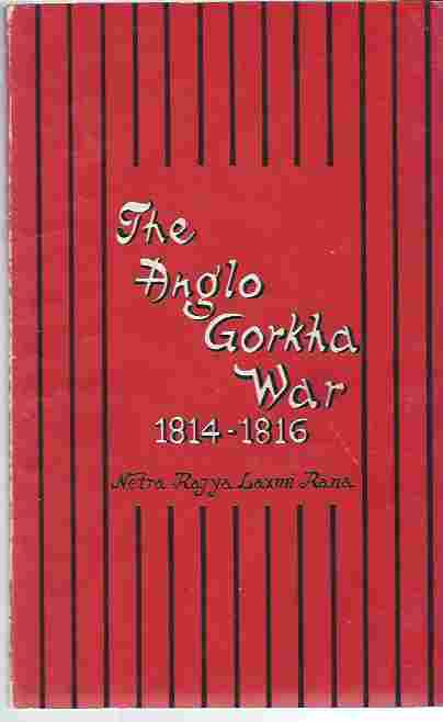 Image for The Anglo-Gorkha War 1814-1816