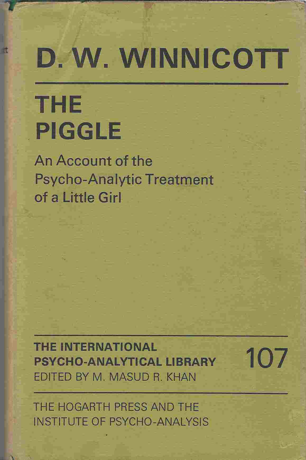 Image for The Piggle An Account of the Psychoanalytic Treatment of a Little Girl