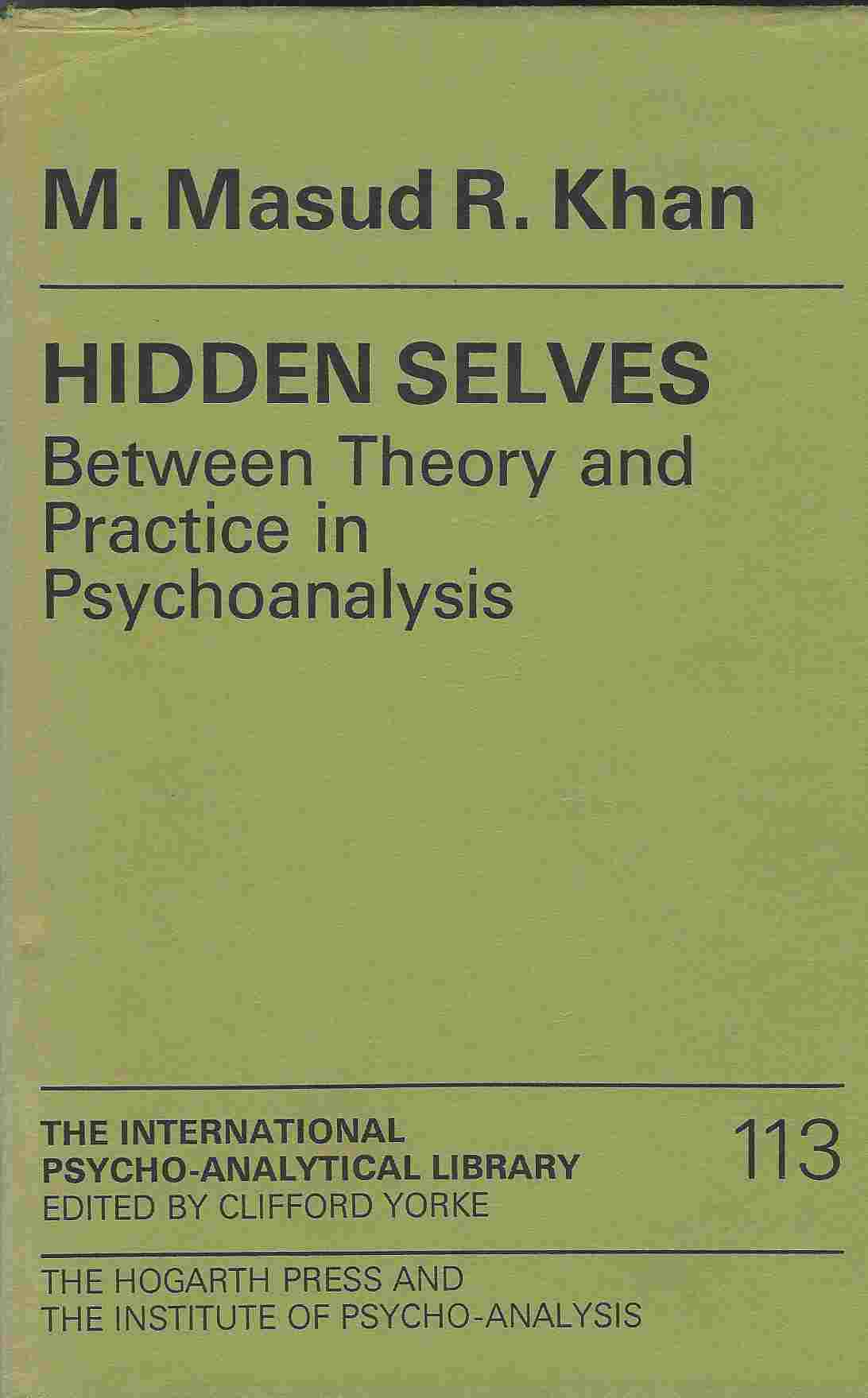 Image for Hidden Selves: Between Theory and Practice in Psychoanalysis