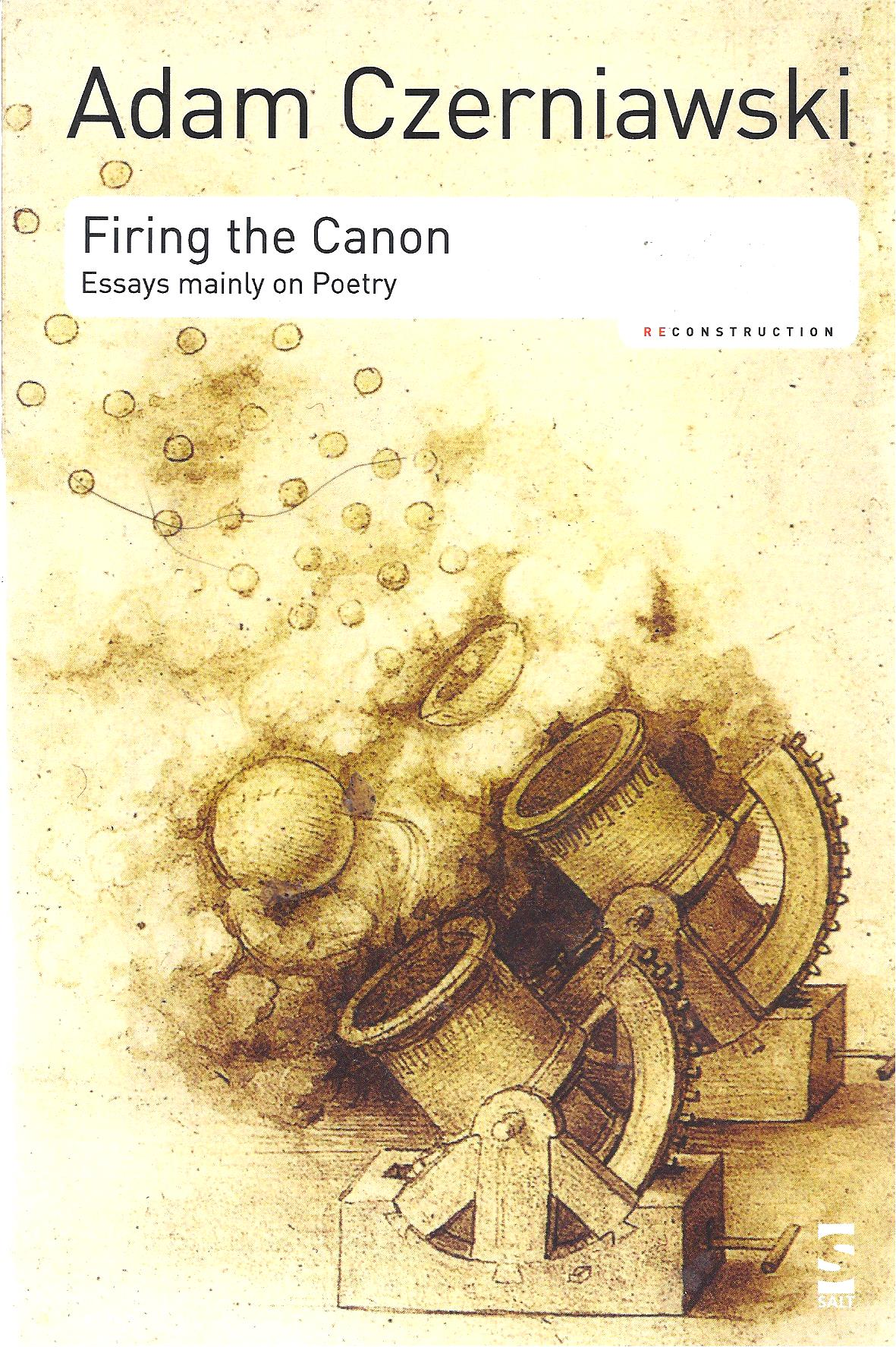 Image for Firing the Canon  Essays mainly on poetry