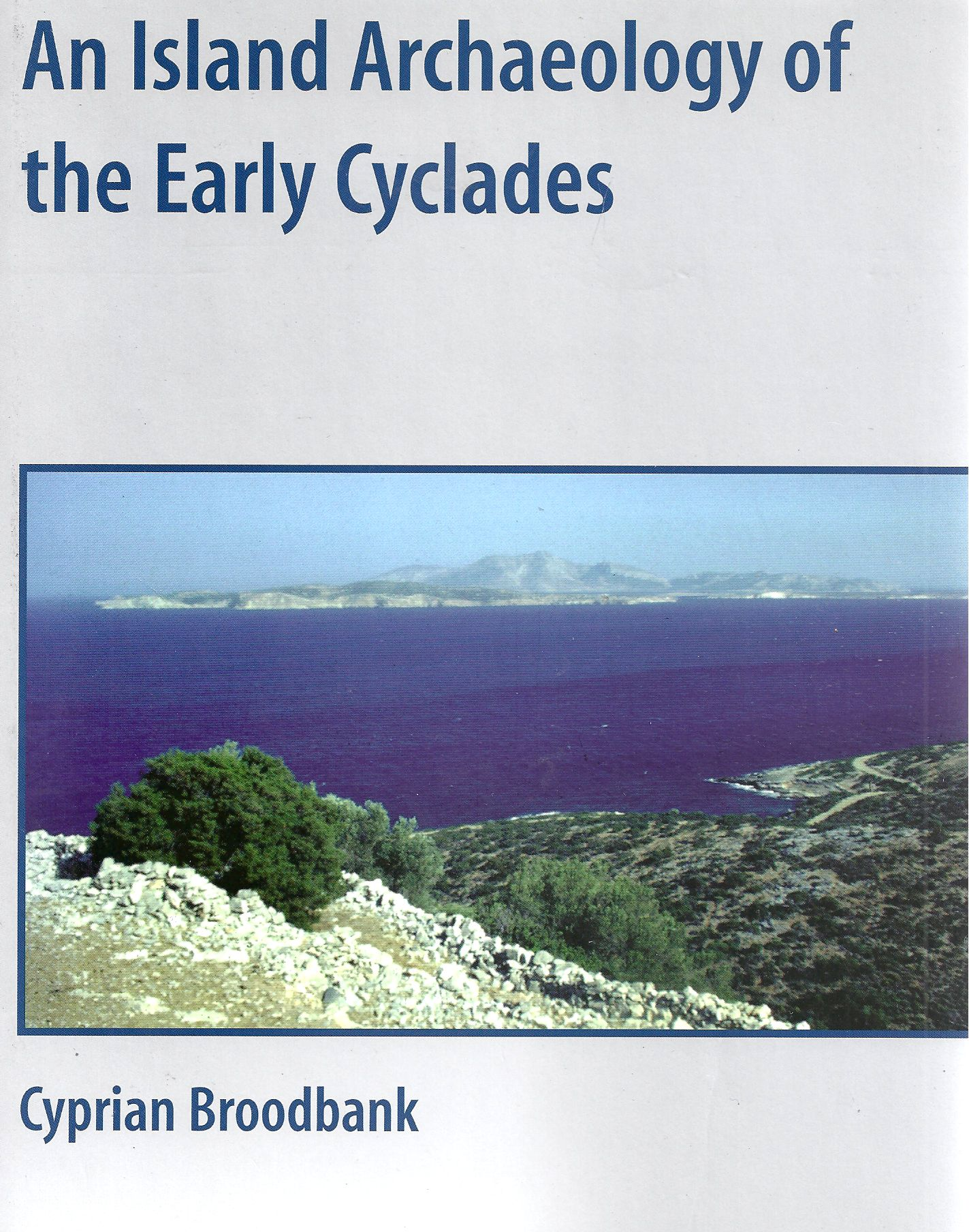 Image for An Island Archaeology of the Early Cyclades