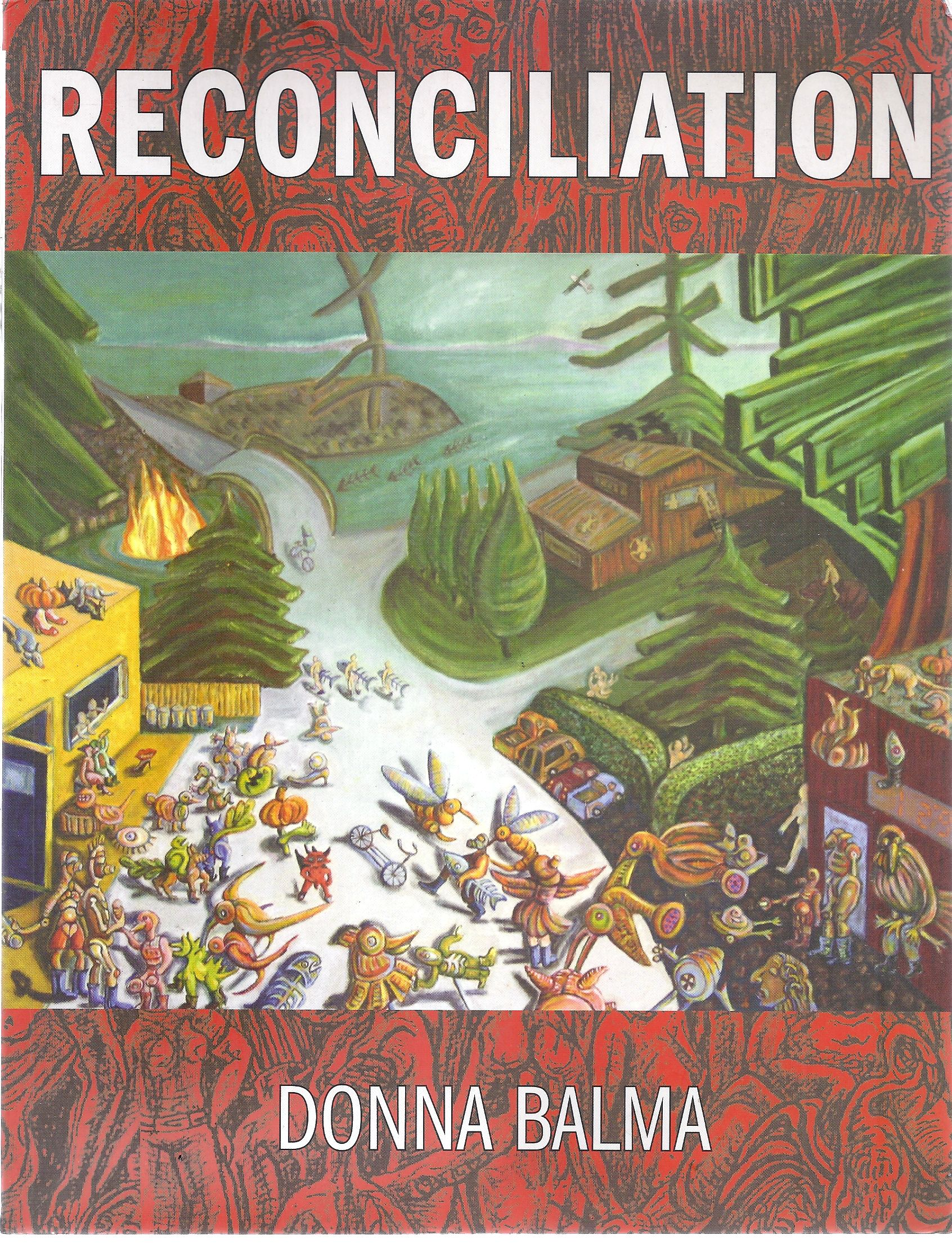 Image for Reconciliation The Life and Work of Donna Balma