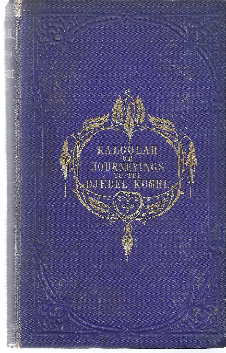 Image for Kaloolah, or, journeyings to the Djébel Kumri: An Autobiography