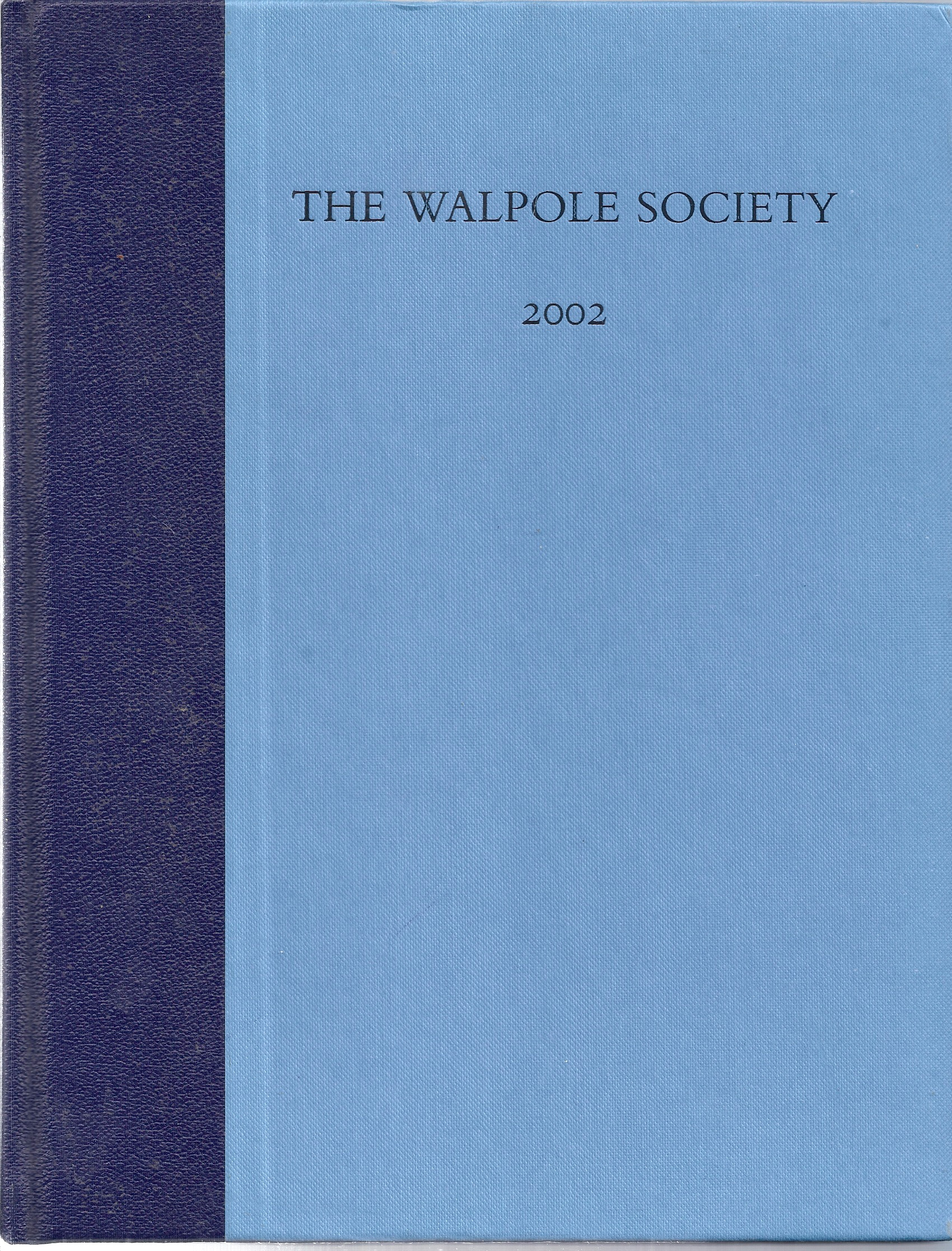 Image for The Sixty-Fourth Volume of the Walpole Society.