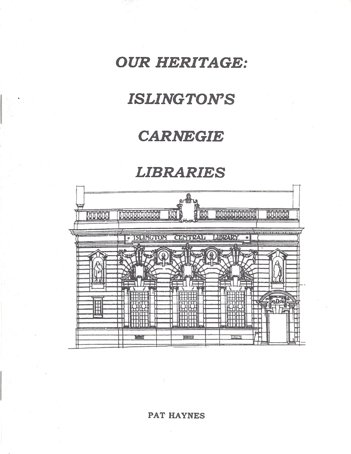 Image for Our Heritage: Islington's Carnegie Libraries