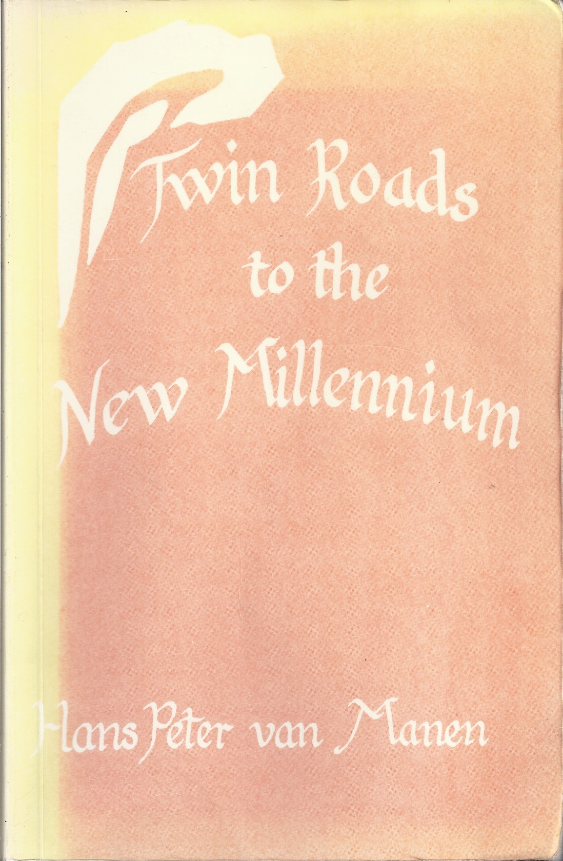 Image for Twin Roads to the New Millennium