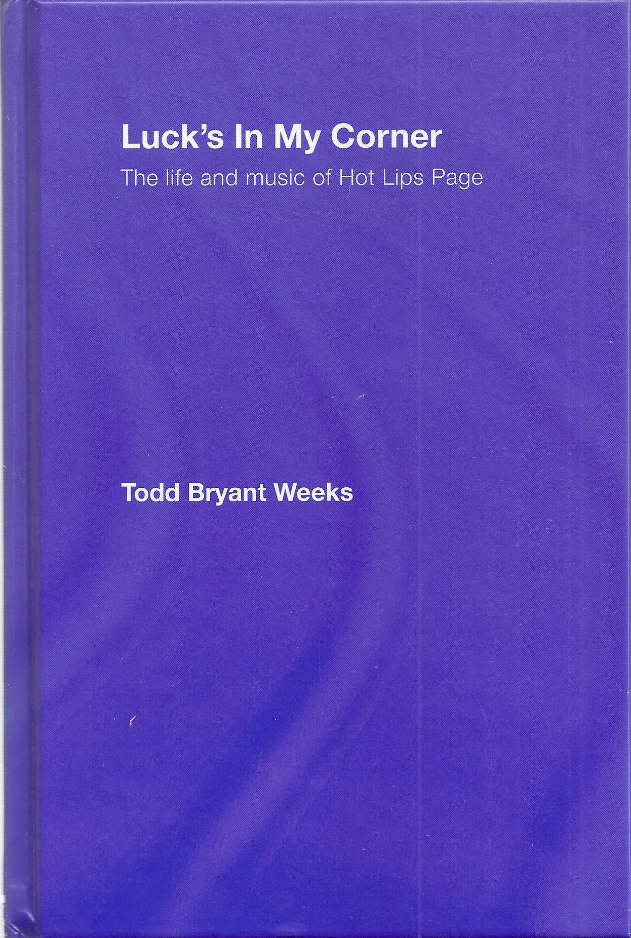 Image for Luck's In My Corner: The Life and Music of Hot Lips Page