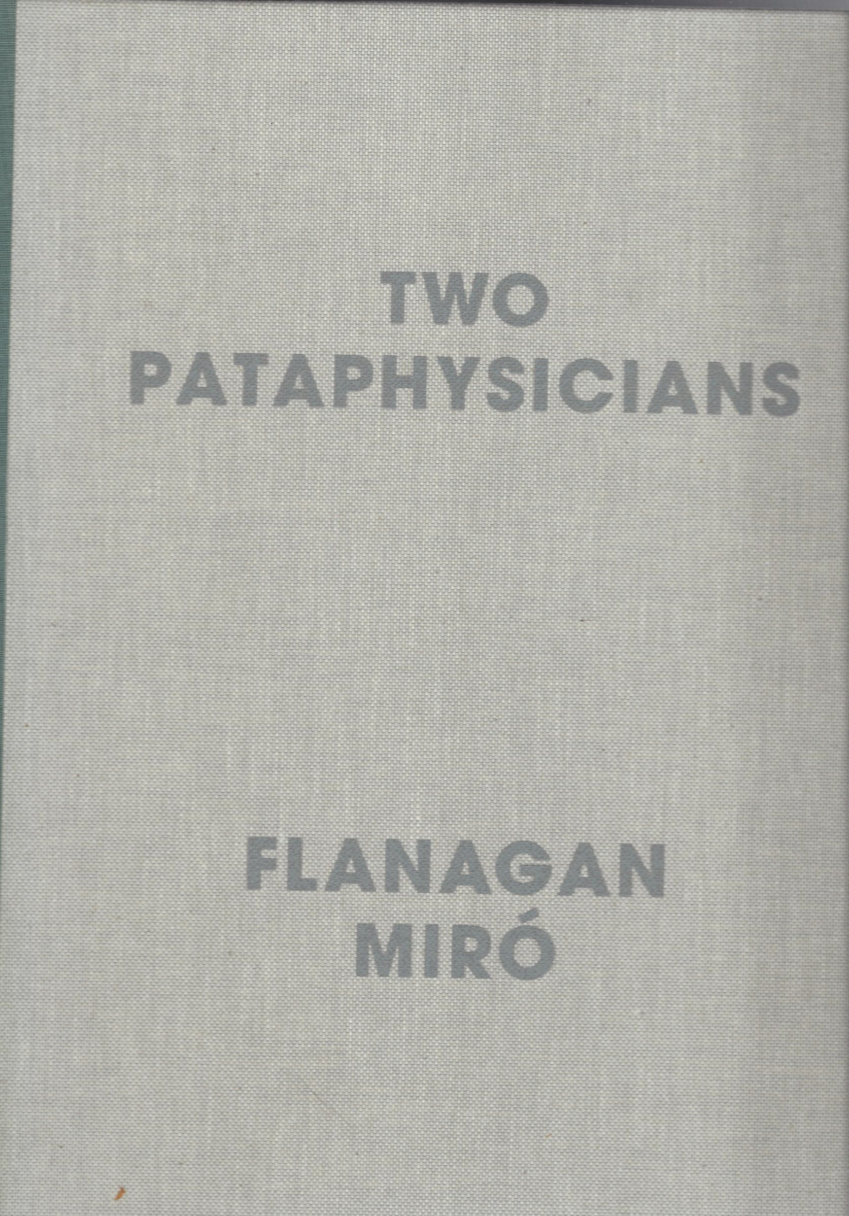 Image for Two Pataphysicians: Flanagan, Miro