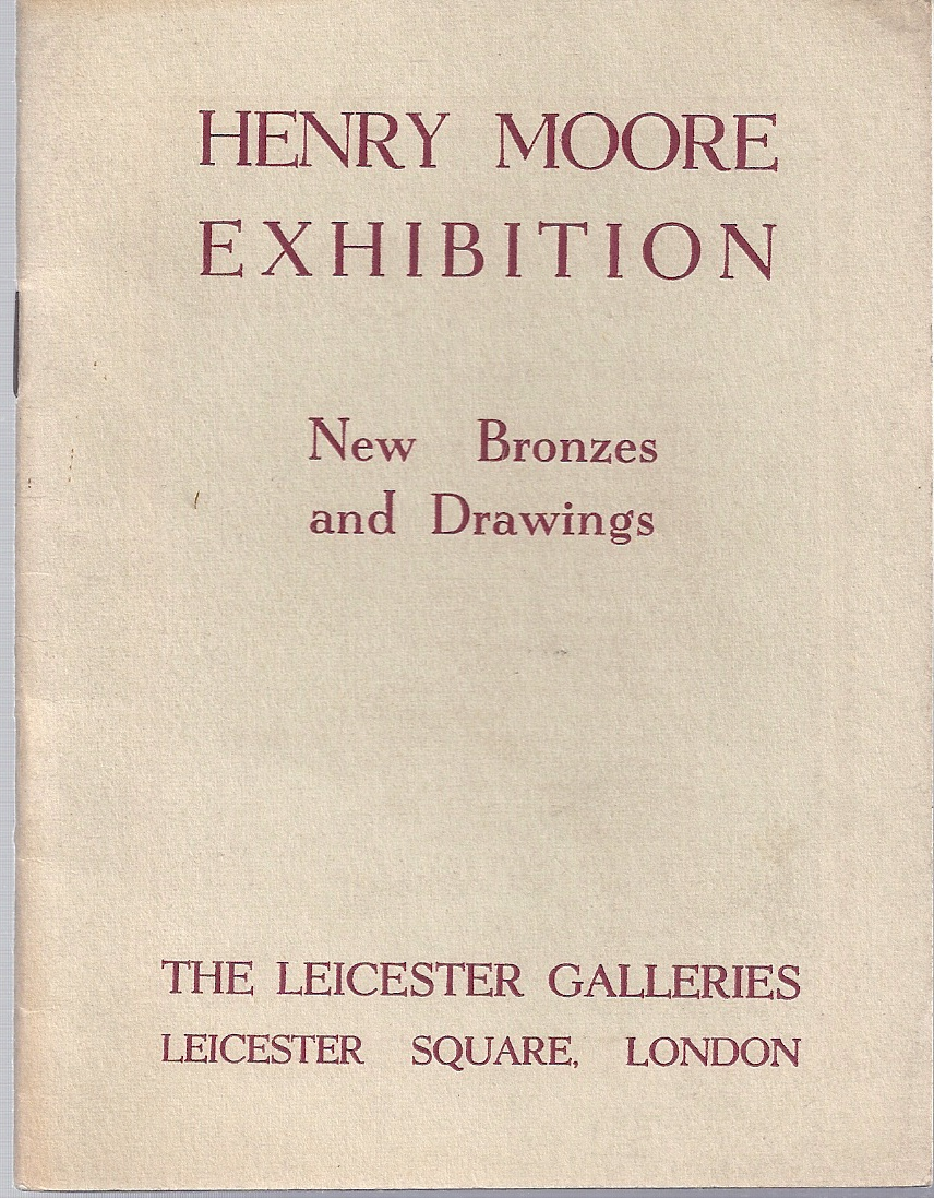 Image for Catalogue of an Exhibition of New Bronzes and Drawings by Henry Moore. Exhibition No 962