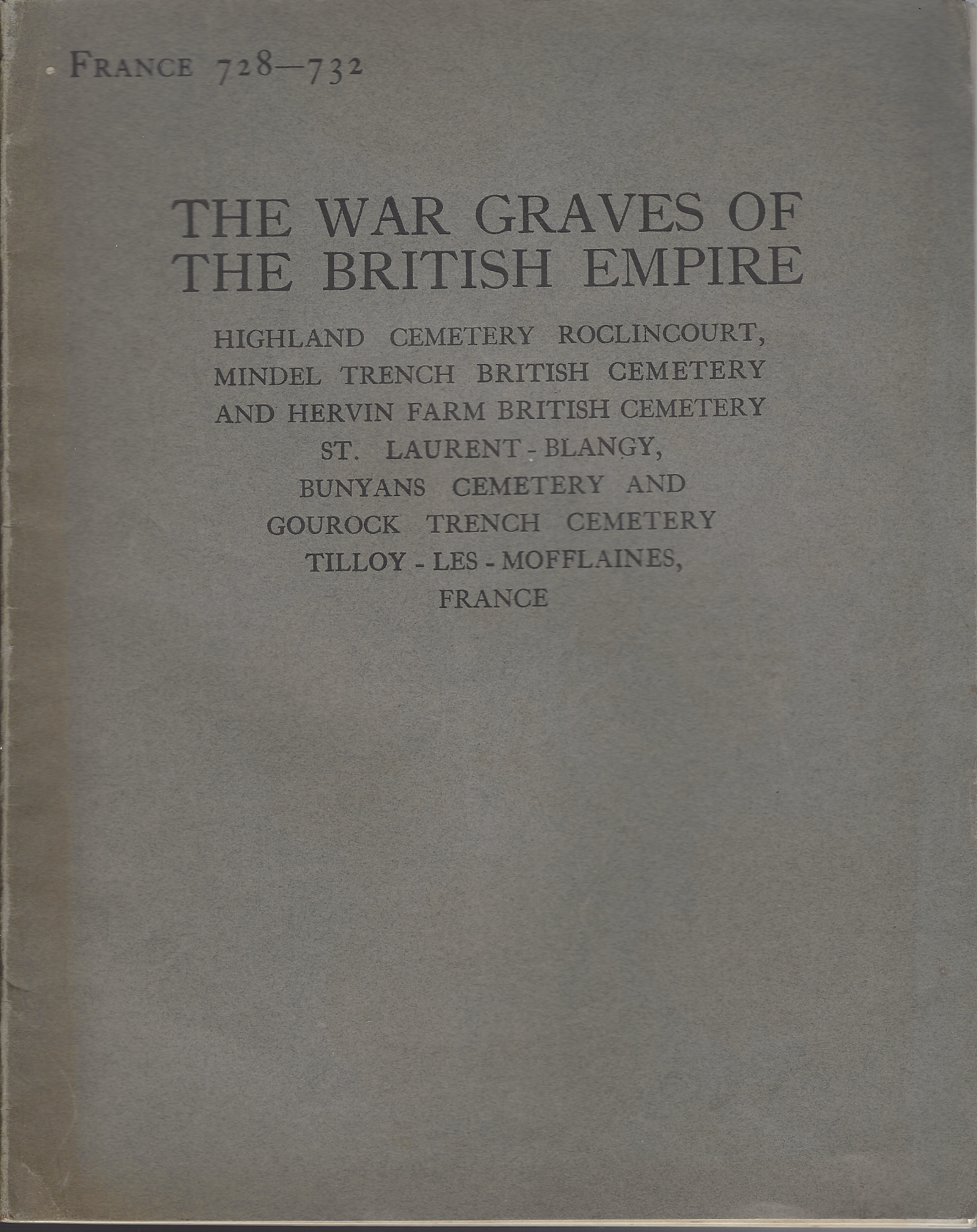 Image for The War Graves of the British Empire: The Register of the names of those who fell in the Great War and are buried in Highland Cemetery, Roclincourt, Mindel Trench and Hervin Farm British Cemeteries, St. Laurent-Blangy, and Bunyans and Gourock...