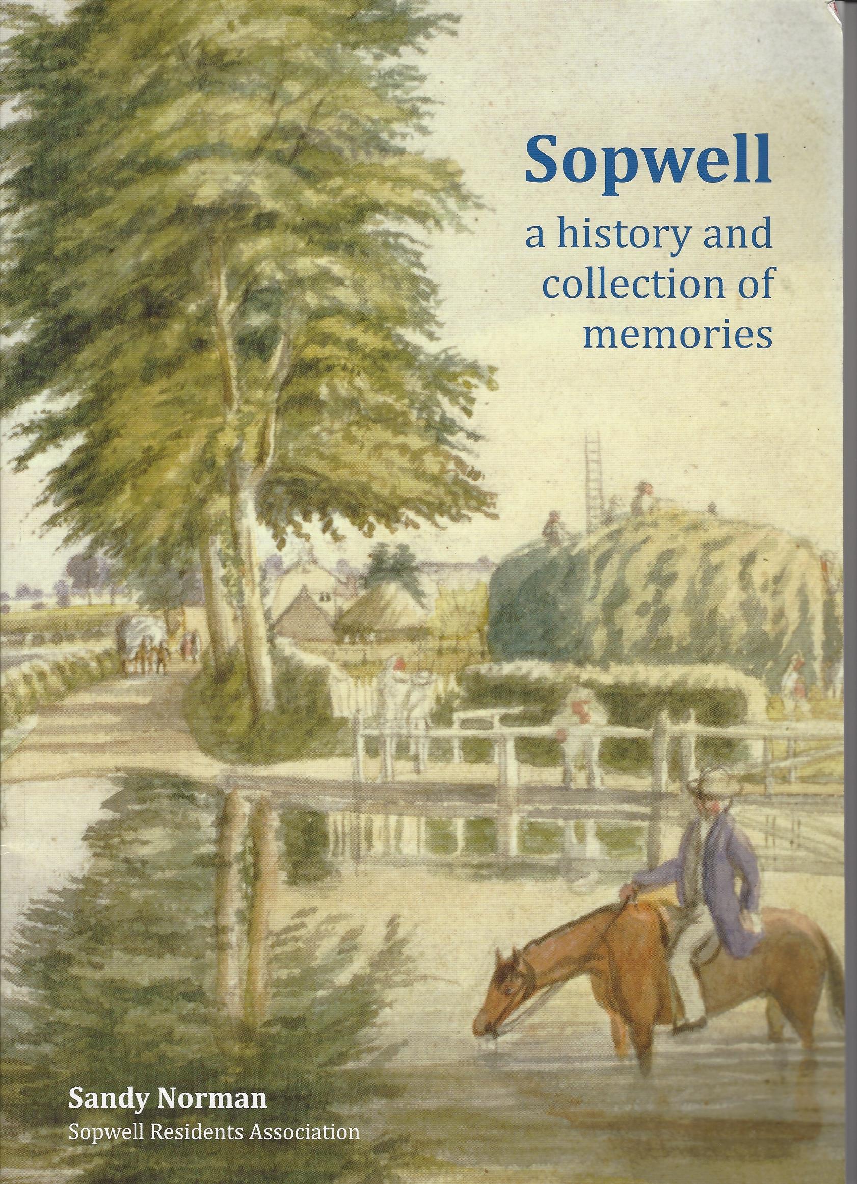 Image for Sopwell - a History and Collection of Memories [signed copy]