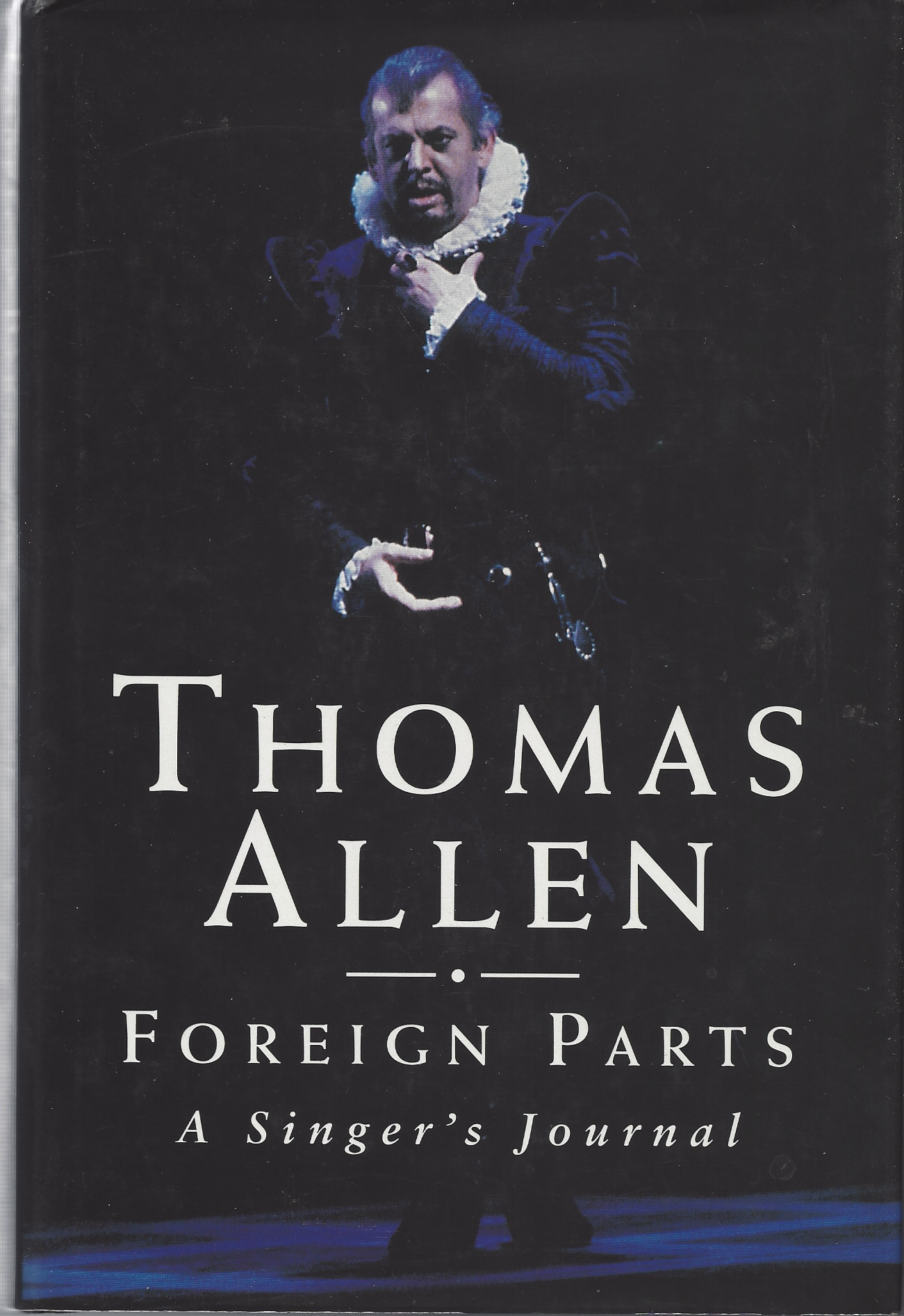 Image for Foreign Parts: A Singer's Journal [signed copy]
