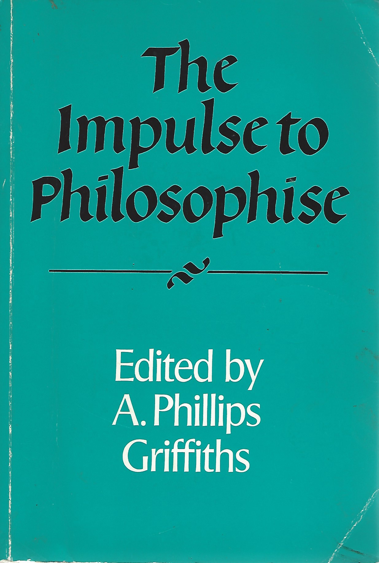 Image for The Impulse to Philosophise