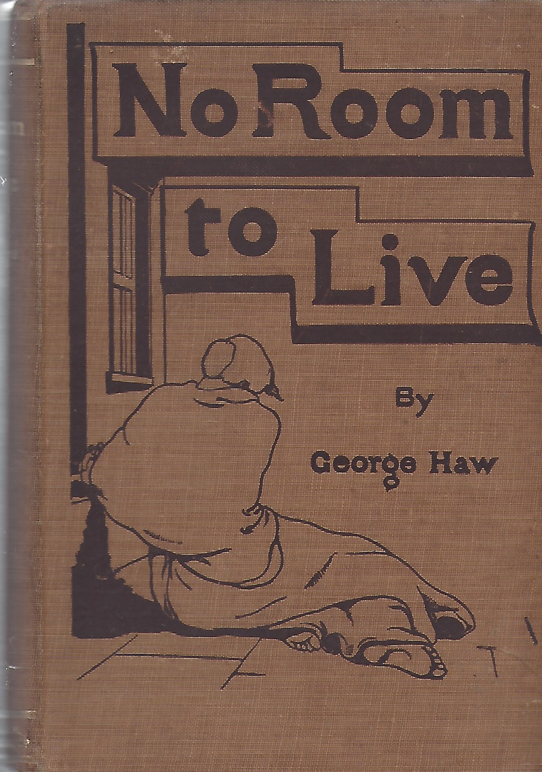 Image for No Room to Live. The plaint of Overcrowded London ... With an introduction by Sir Walter Besant