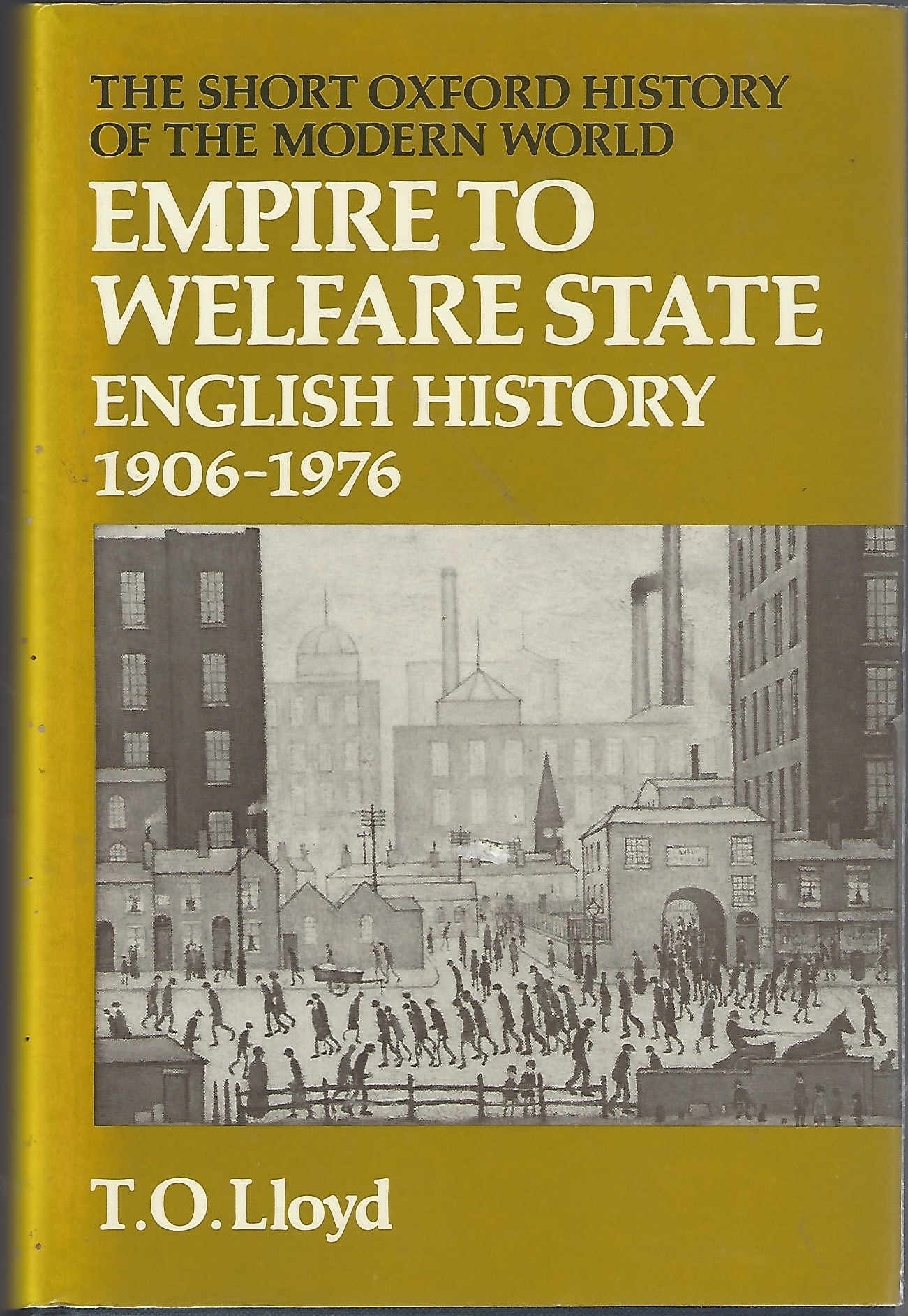 Image for Empire to Welfare State  English History, 1906-76