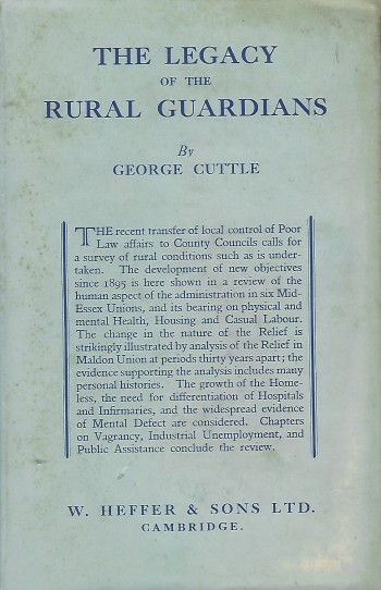 Image for The Legacy of the Rural Guardians A Study of Conditions in Mid-Essex