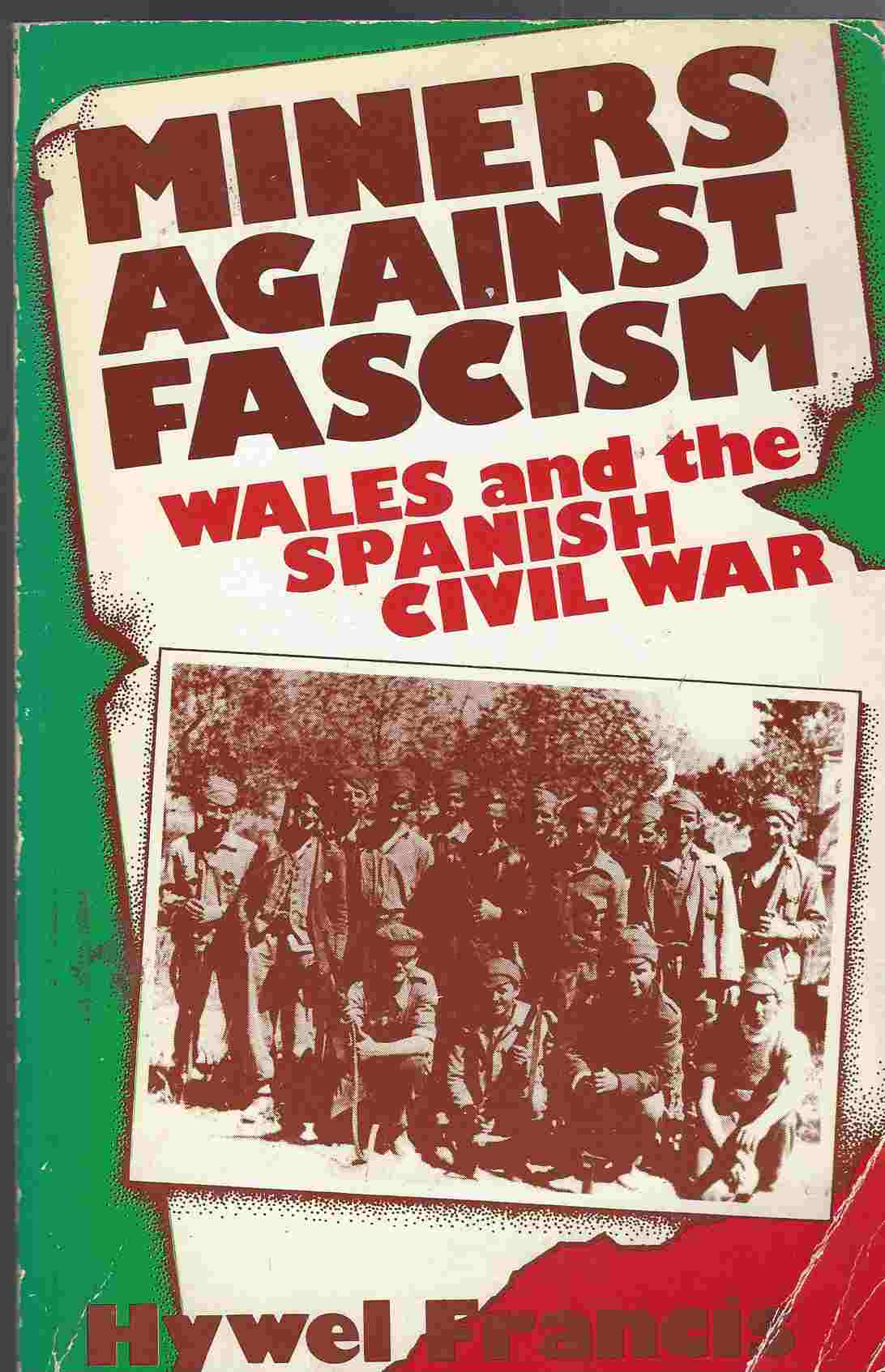 Image for Miners Against Fascism  Wales and the Spanish Civil War