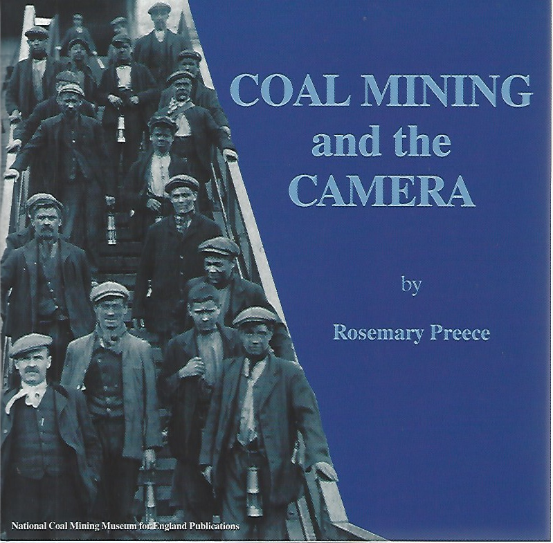 Image for Coal mining and the camera  Images of coal mining in England from the collections of the National Coal Mining Museum for England