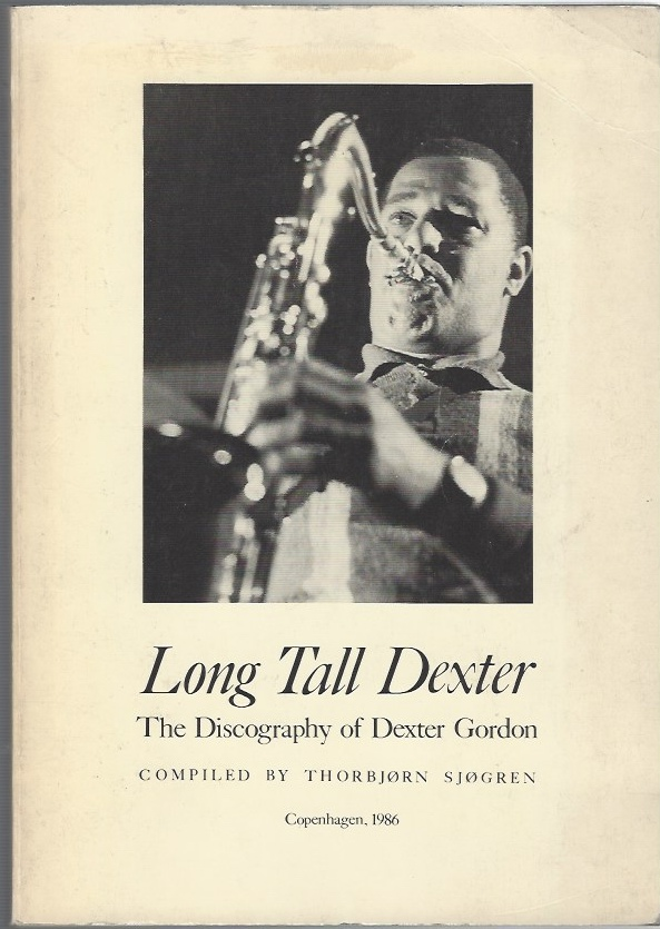 Image for Long Tall Dexter  The Discography of Dexter Gordon