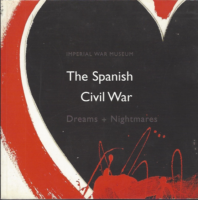 Image for The Spanish Civil War  Dreams and Nightmares