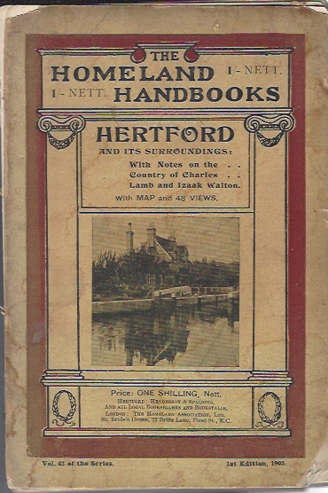 Image for Hertford and its surroundings. With notes on the country of Charles Lamb and Izaak Walton ... With forty-eight illustrations by A.V. Elsden. With a chapter on Haileybury College