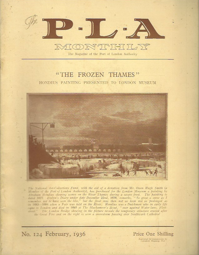 Image for The P.L.A. Monthly - The Magazine of the Port of London Authority, No 124, February 1936