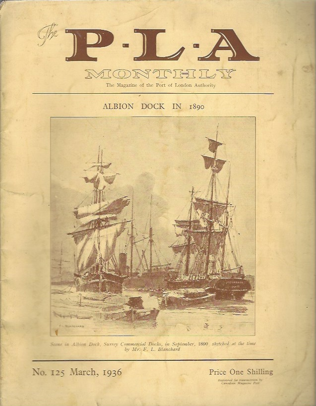 Image for The P.L.A. Monthly - The Magazine of the Port of London Authority, No 125, March 1936
