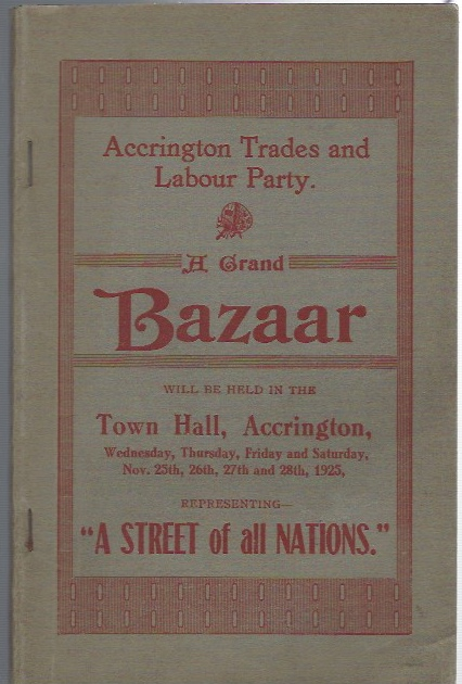 "Image for A Grand Bazaar will be held in the Town Hall, Accrington, Wednesday, Thursday, Friday and Saturday, Nov 25th, 26th, 27th and 28th, 1925, Representing - ""A Street of All Nations."""
