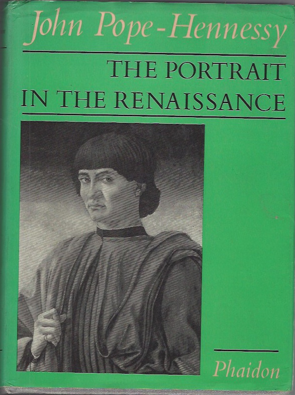 Image for The Portrait in the Renaissance The A.W. Mellon Lectures in the Fine Arts 1963