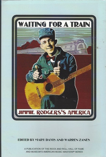Image for Waiting for a Train  Jimmie Rodgers's America