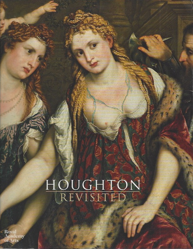 Image for Houghton Revisited - The Walpole Masterpieces from Catherine the Great's Hermitage