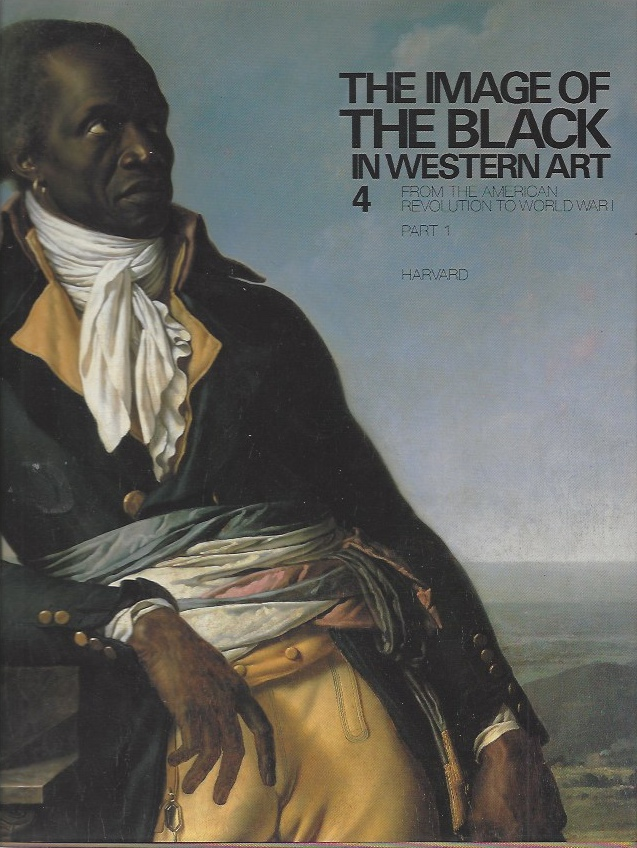 Image for The Image of the Black in Western Art, Vol IV - From the American Revolution to World War I; Pt 1, Slaves and Liberators