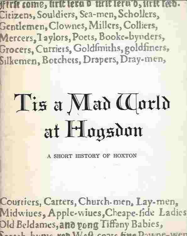 Image for Tis a mad world at Hogsdon  A short history of Hoxton and surrounding area