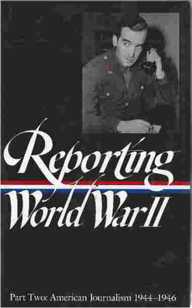 Image for Reporting WW2  Pt.2: Us Journalism