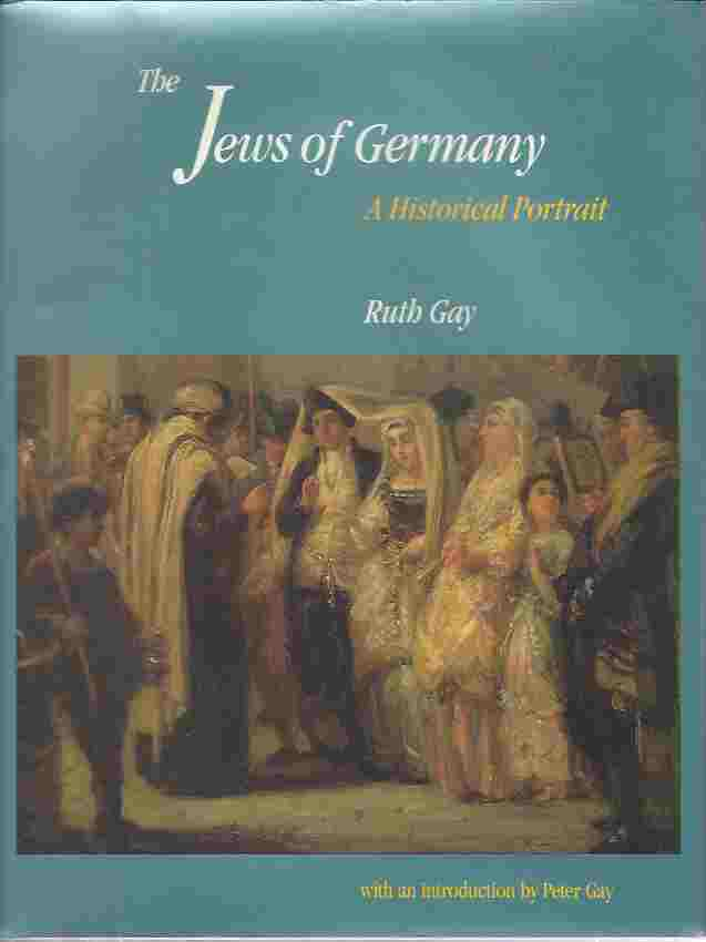Image for The Jews of Germany  A Historical Portrait
