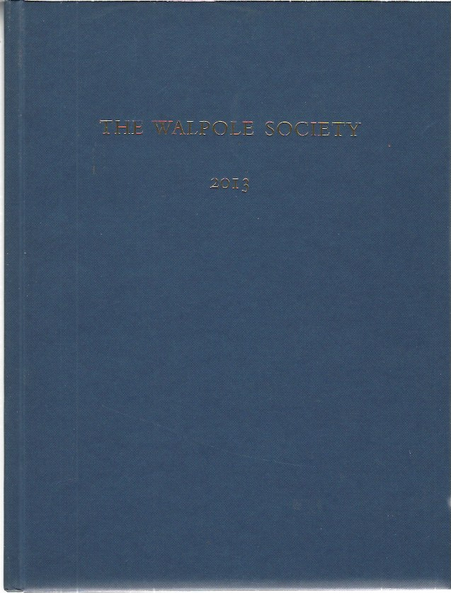 Image for Walpole Society 2013 volume seventy-five